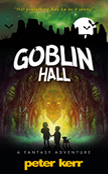 Goblin Hall by Peter Kerr