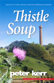 Thistle Soup by Peter Kerr