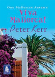 Viva Mallorca! by Peter Kerr (Audio book)